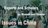 Experts and Scholars on Women and Gender Issues in China