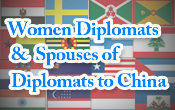 Women Diplomats, Spouses of Ambassadors to China