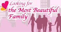 Looking for the Most Beautiful Family